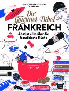 Buchumschlag Gourmet-Bibel Frankreich